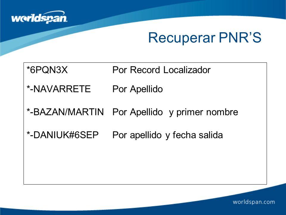 Recuperar PNR'S *6PQN3X Por Record Localizador
