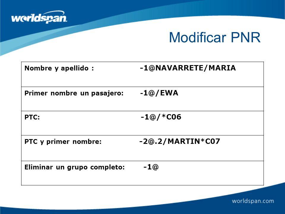 Modificar PNR Nombre y apellido : -1@NAVARRETE/MARIA