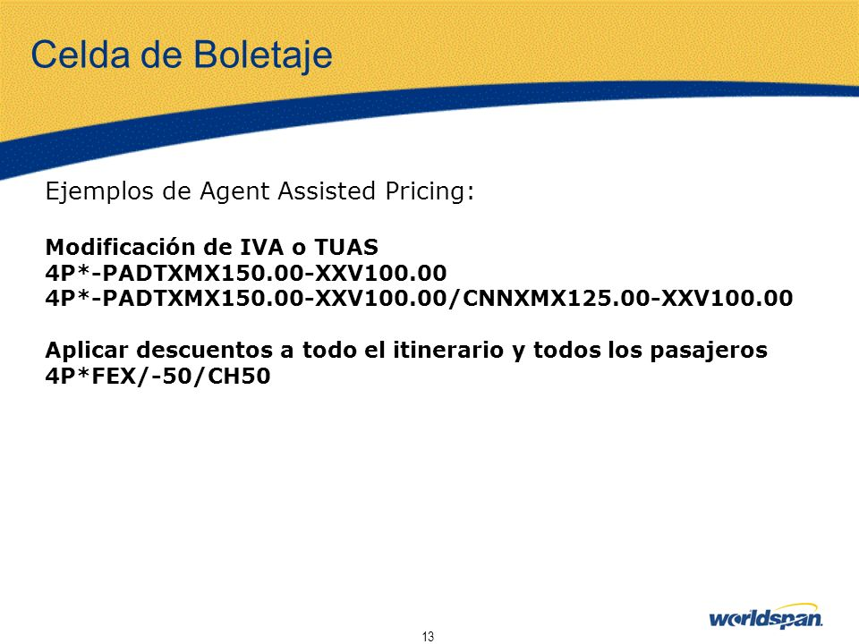 Celda de Boletaje Ejemplos de Agent Assisted Pricing: