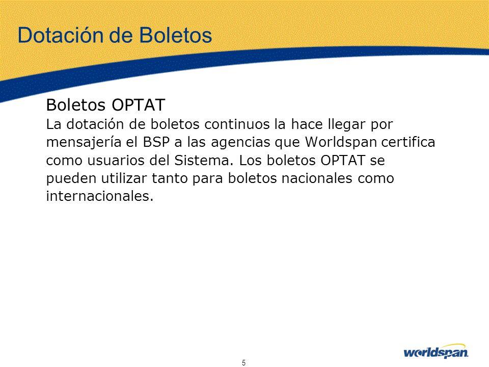Dotación de Boletos Boletos OPTAT