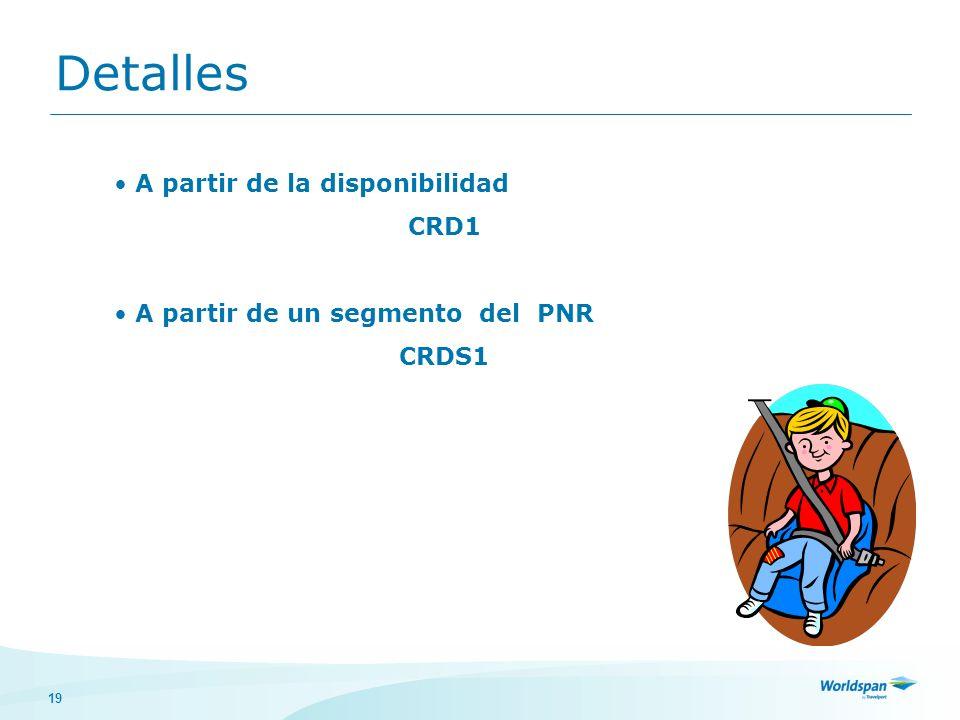 Detalles A partir de la disponibilidad CRD1