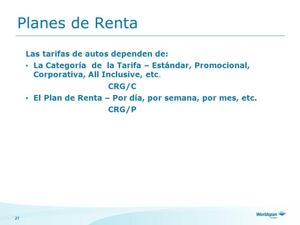 Planes de Renta Las tarifas de autos dependen de: