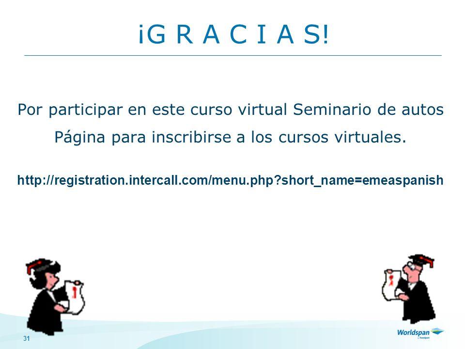 ¡G R A C I A S! Por participar en este curso virtual Seminario de autos. Página para inscribirse a los cursos virtuales.