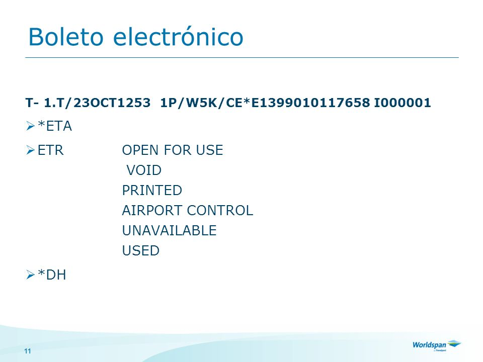 Boleto electrónico *ETA ETR OPEN FOR USE VOID PRINTED AIRPORT CONTROL