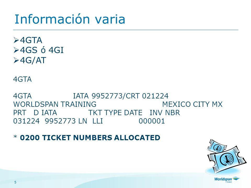 Información varia 4GTA 4GS ó 4GI 4G/AT 4GTA IATA 9952773/CRT 021224