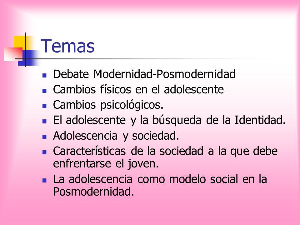 Temas Debate Modernidad-Posmodernidad