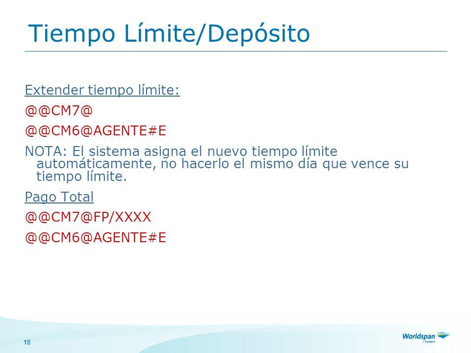 Tiempo Límite/Depósito