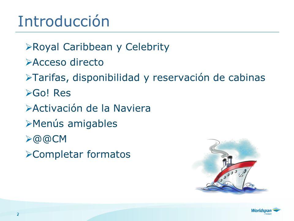 Introducción Royal Caribbean y Celebrity Acceso directo