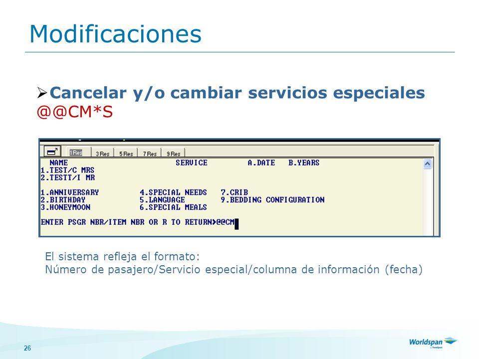 Modificaciones Cancelar y/o cambiar servicios especiales @@CM*S