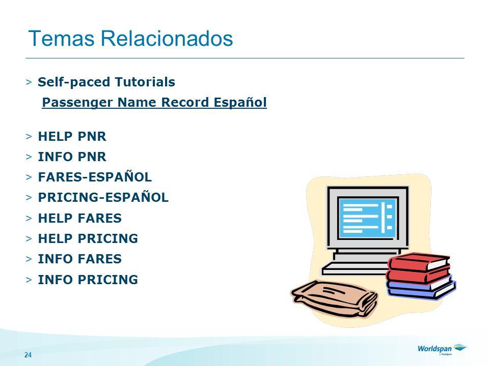 Temas Relacionados Self-paced Tutorials Passenger Name Record Español