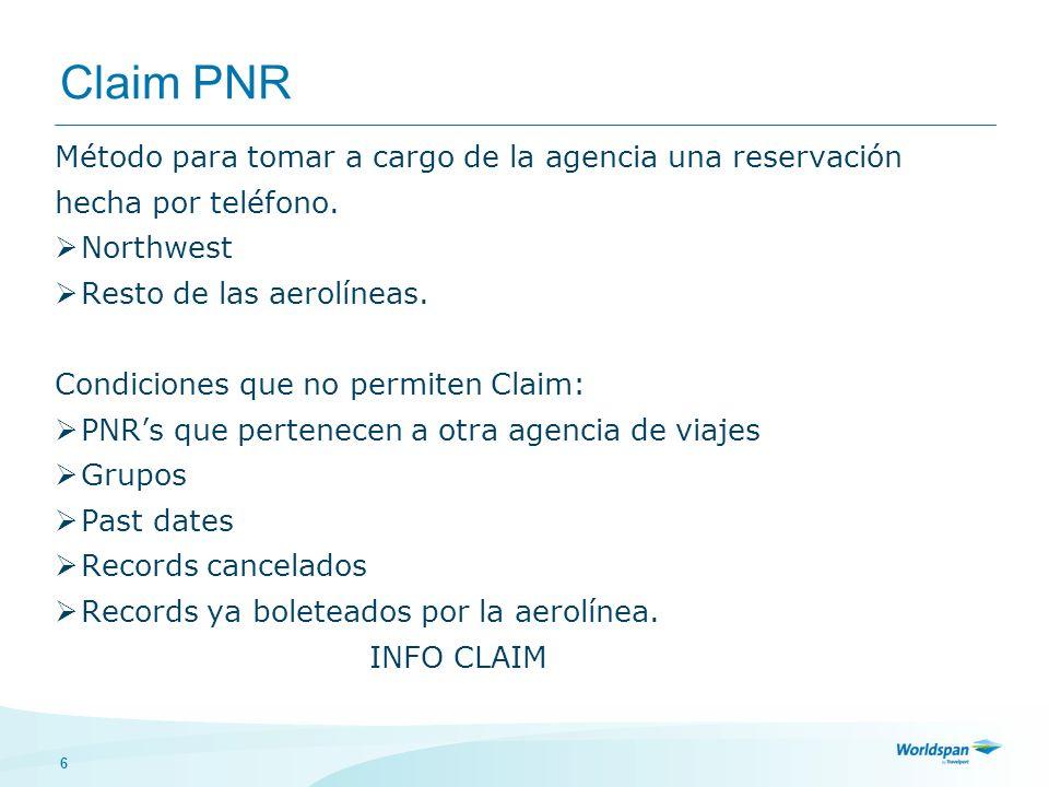 Claim PNR Método para tomar a cargo de la agencia una reservación
