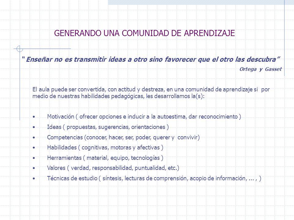 GENERANDO UNA COMUNIDAD DE APRENDIZAJE