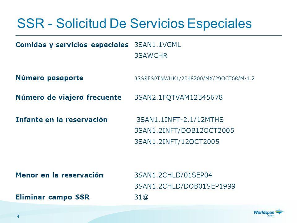 SSR - Solicitud De Servicios Especiales