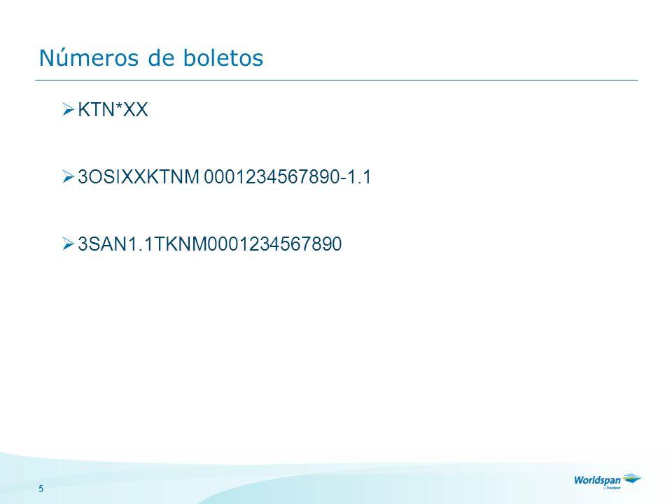 Números de boletos KTN*XX 3OSIXXKTNM 0001234567890-1.1