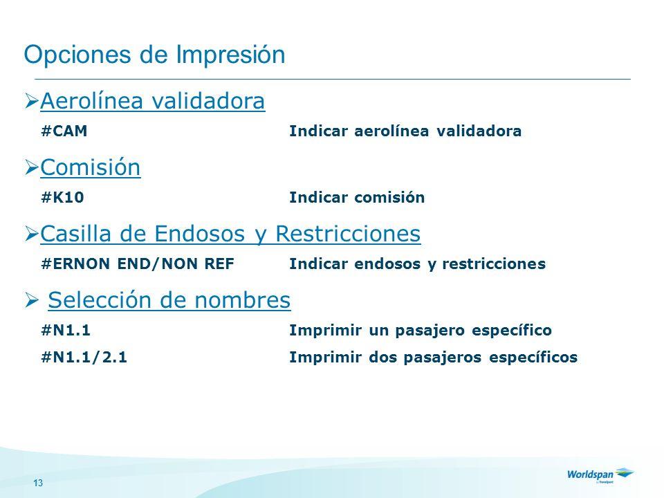 Opciones de Impresión Aerolínea validadora Comisión