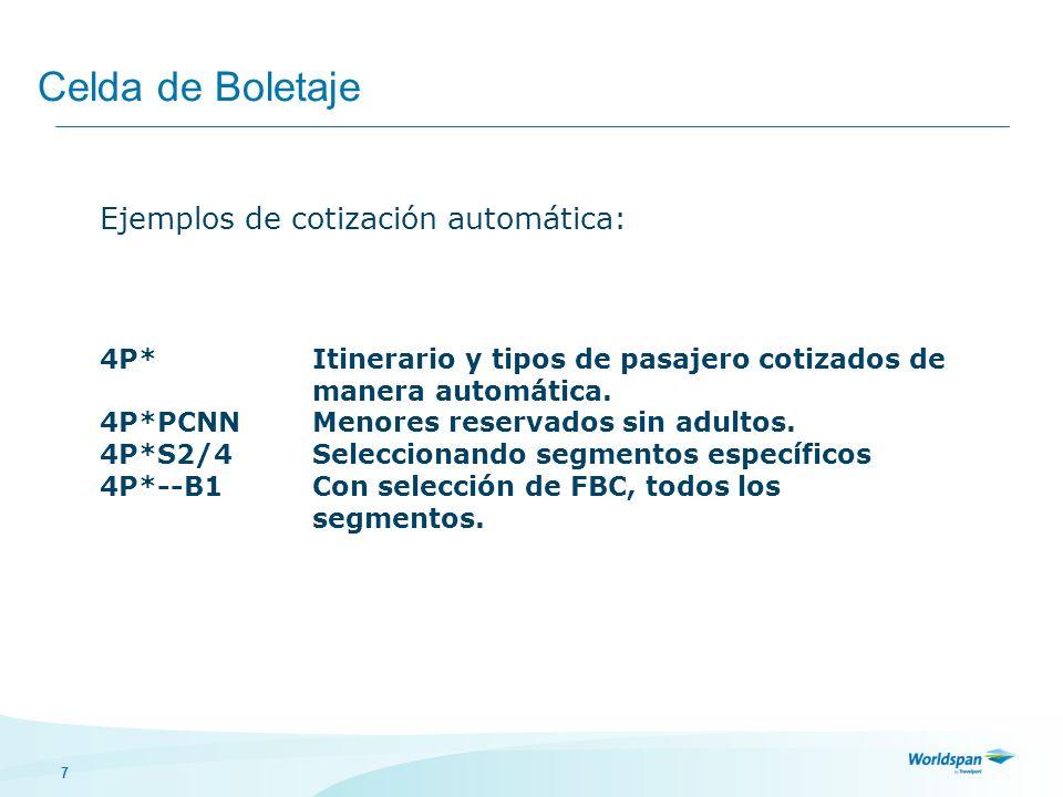 Celda de Boletaje Ejemplos de cotización automática: