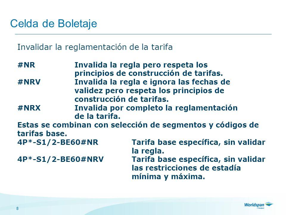 Celda de Boletaje Invalidar la reglamentación de la tarifa