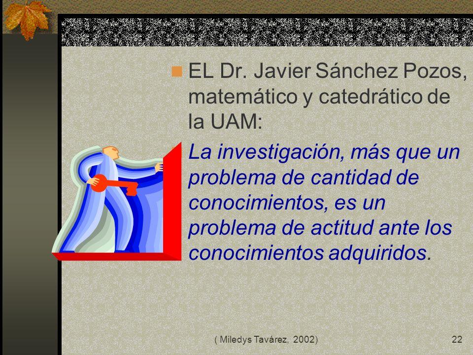 EL Dr. Javier Sánchez Pozos, matemático y catedrático de la UAM: