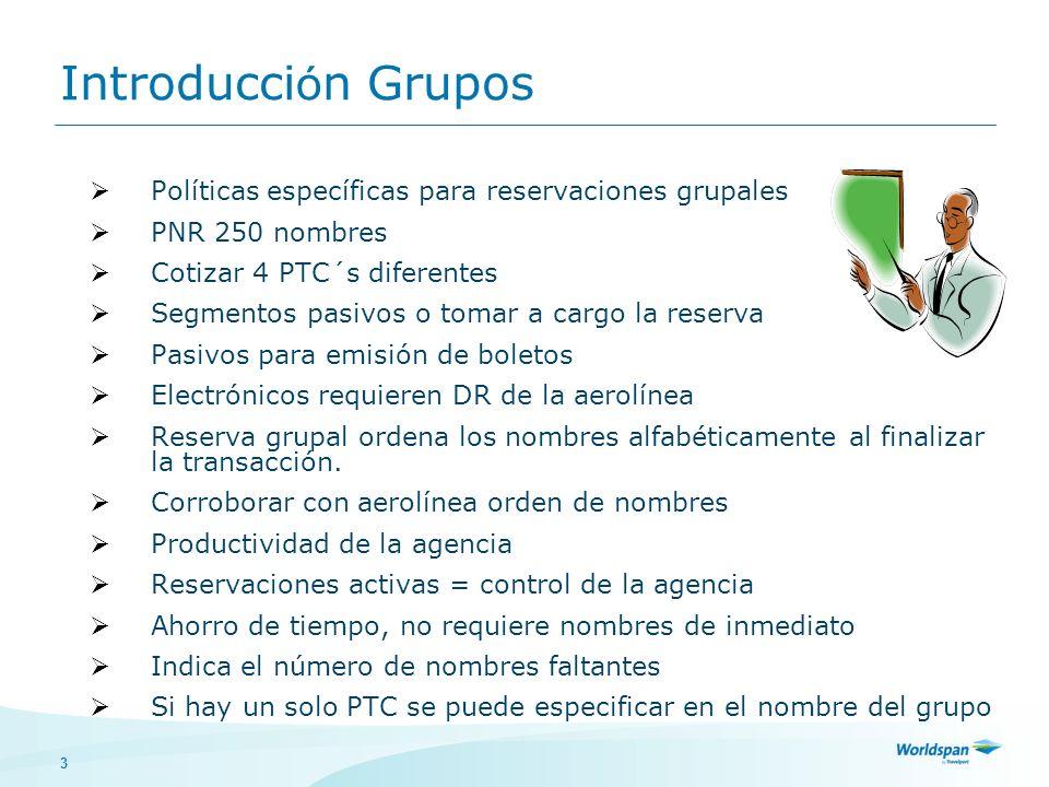Introducción Grupos Políticas específicas para reservaciones grupales