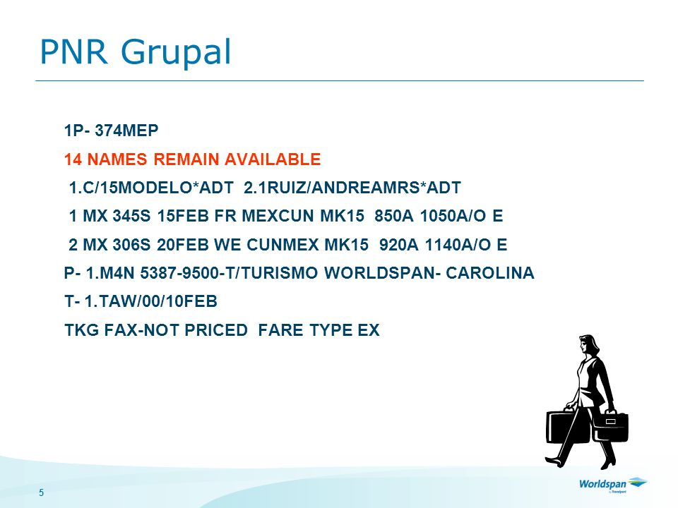 PNR Grupal 1P- 374MEP 14 NAMES REMAIN AVAILABLE