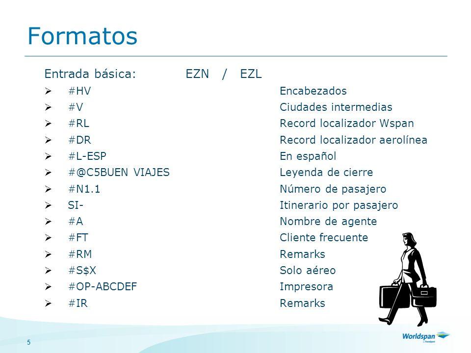 Formatos Entrada básica: EZN / EZL #HV Encabezados