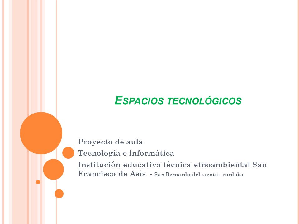 Espacios tecnológicos