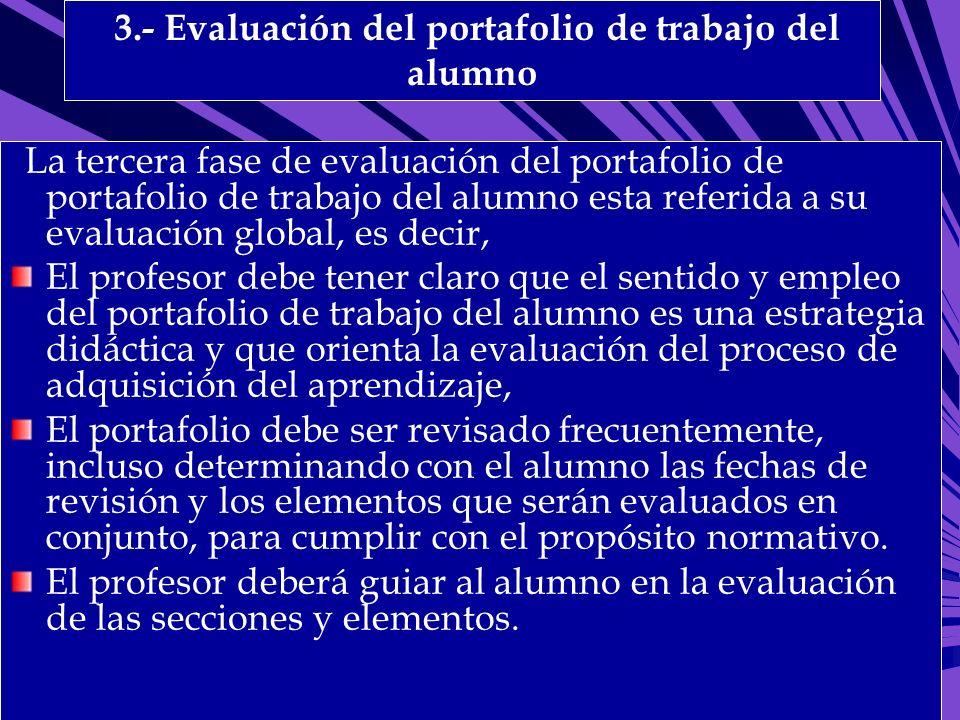 3.- Evaluación del portafolio de trabajo del alumno