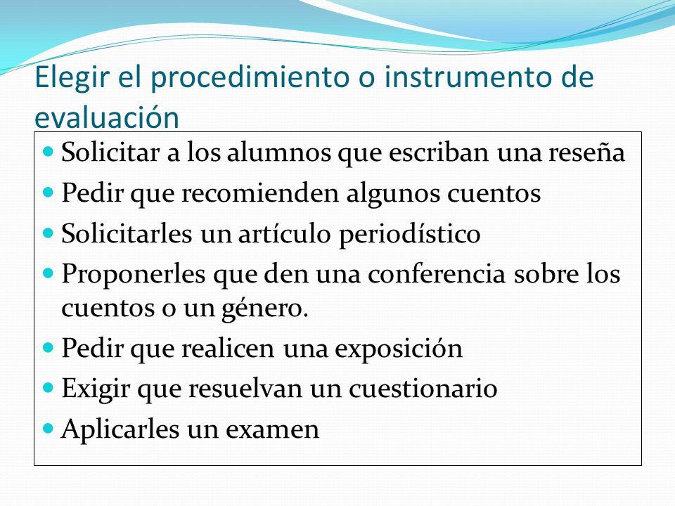 Elegir el procedimiento o instrumento de evaluación