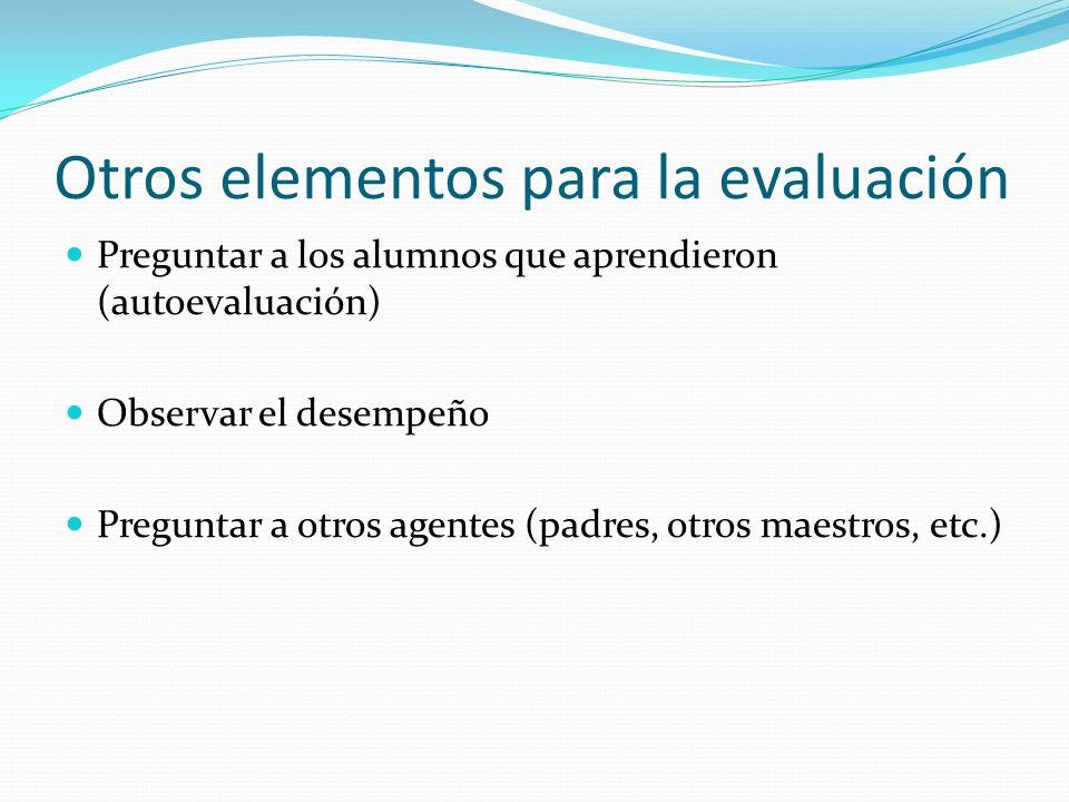 Otros elementos para la evaluación