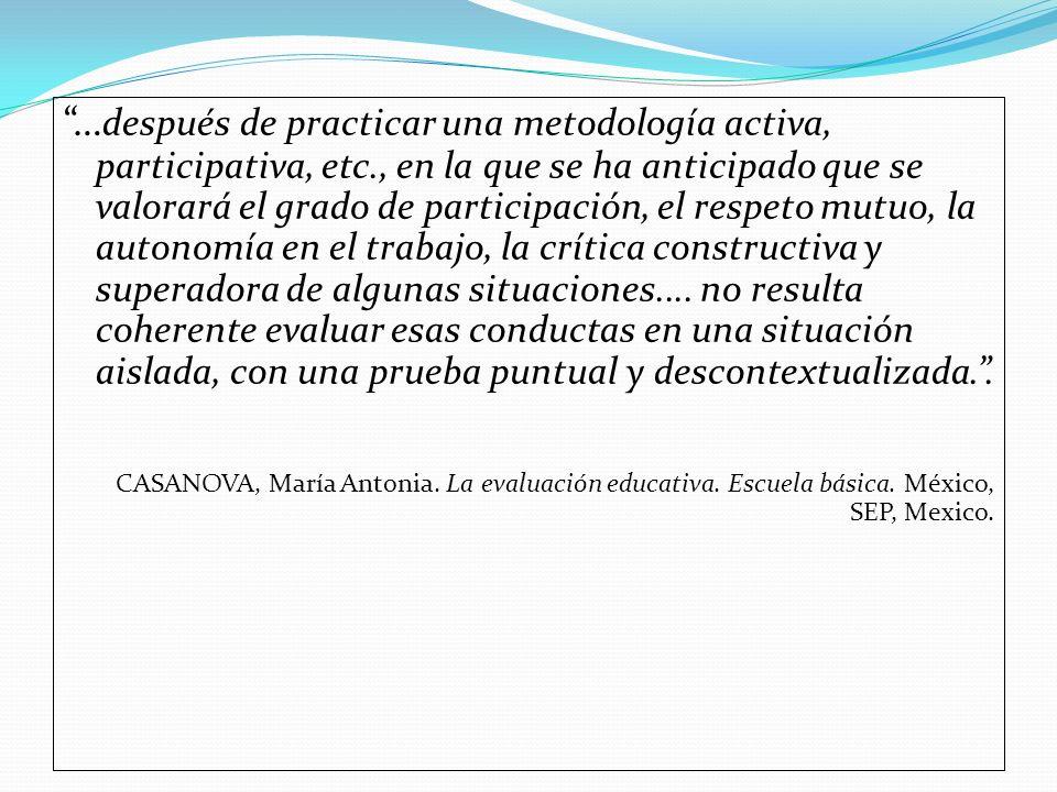 …después de practicar una metodología activa, participativa, etc