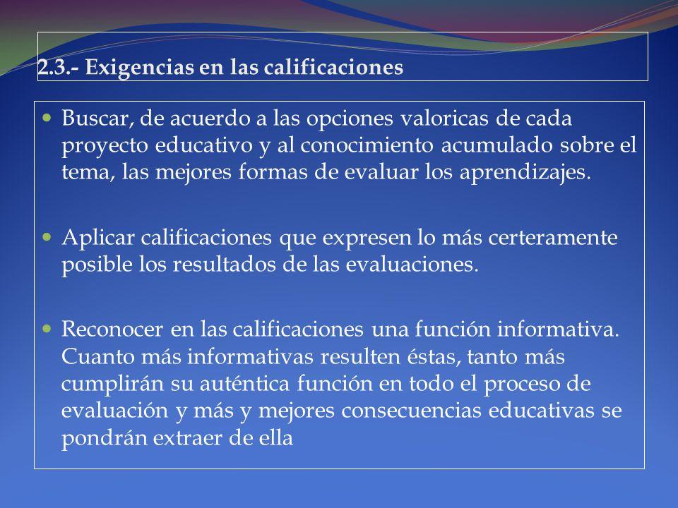 2.3.- Exigencias en las calificaciones