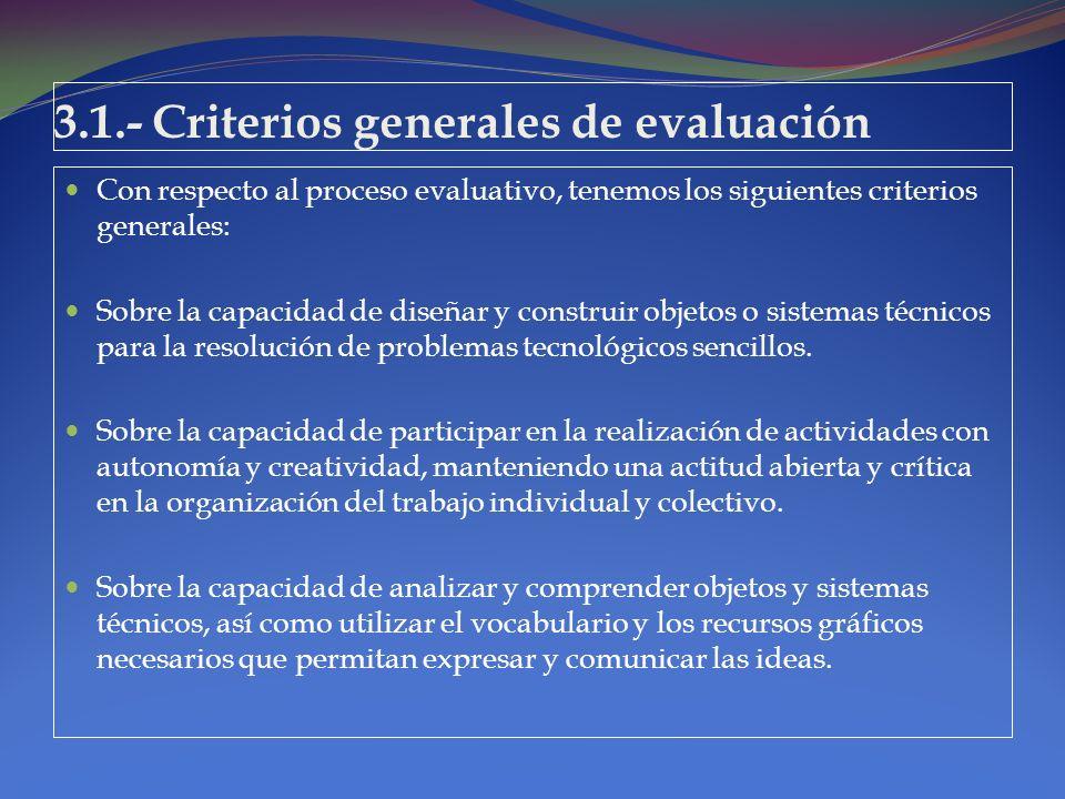 3.1.- Criterios generales de evaluación