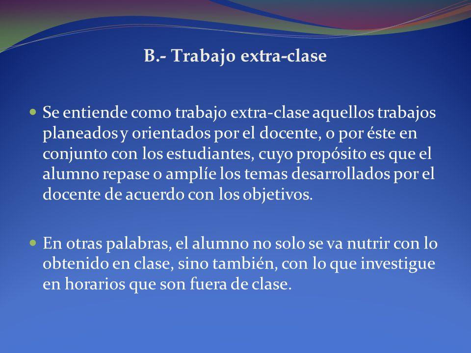 B.- Trabajo extra-clase