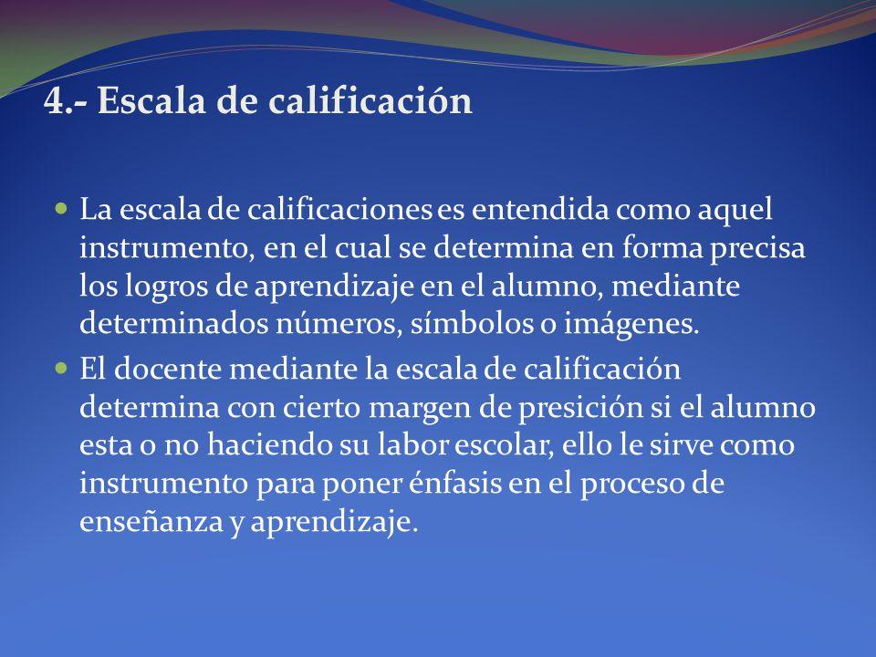 4.- Escala de calificación