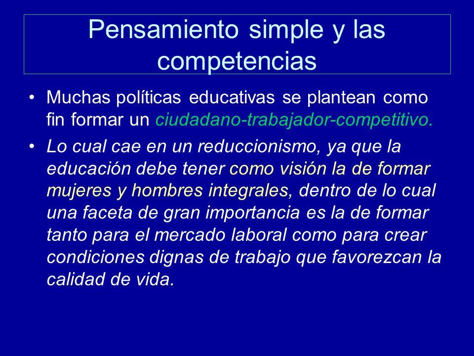 Pensamiento simple y las competencias