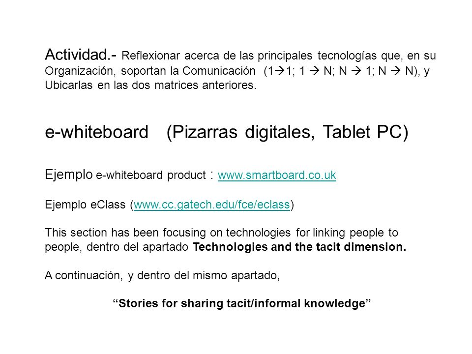 Stories for sharing tacit/informal knowledge
