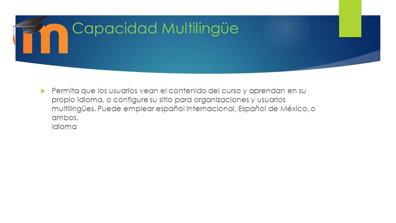 Capacidad Multilingüe