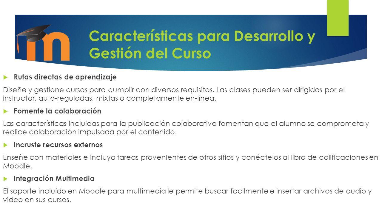 Características para Desarrollo y Gestión del Curso