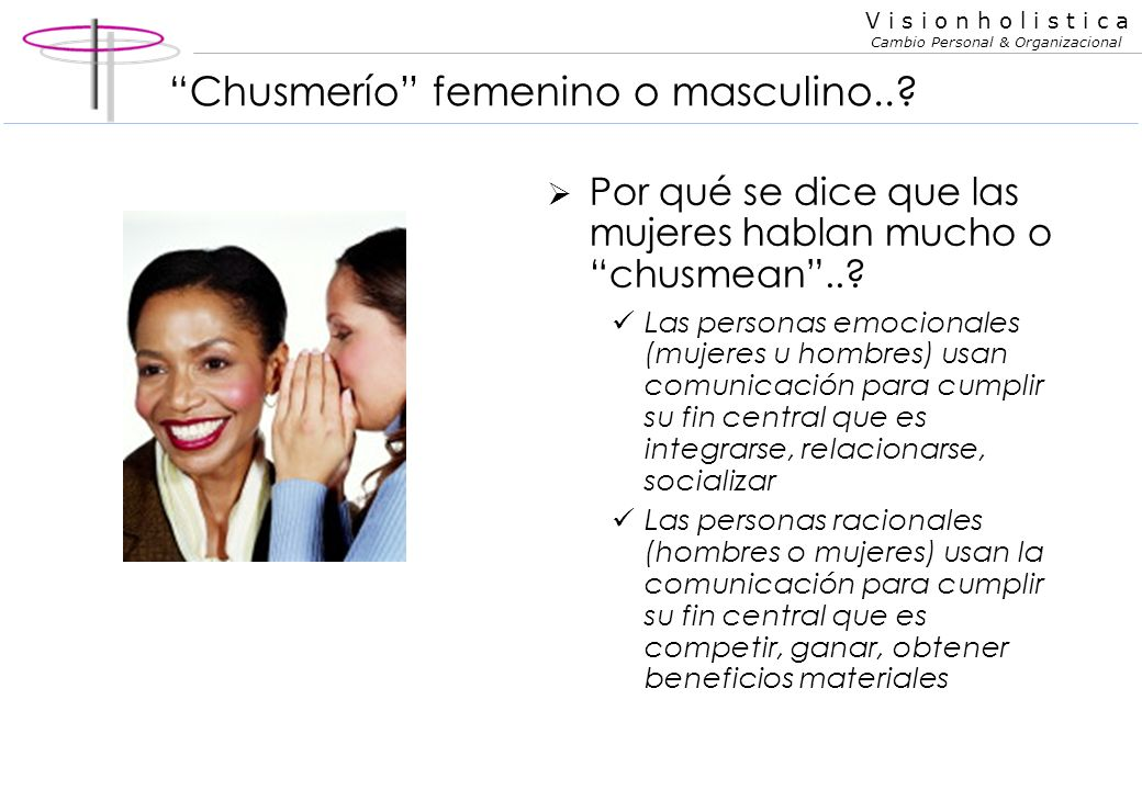 Chusmerío femenino o masculino..
