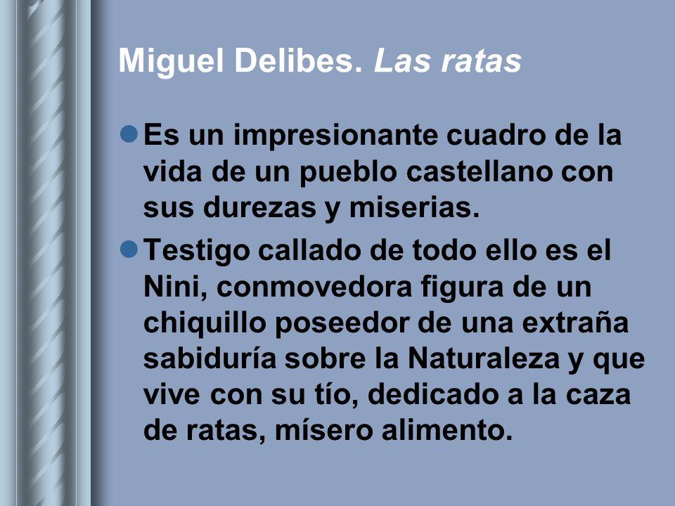 Miguel Delibes. Las ratas