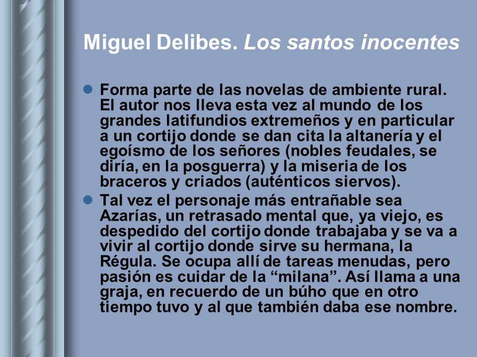 Miguel Delibes. Los santos inocentes