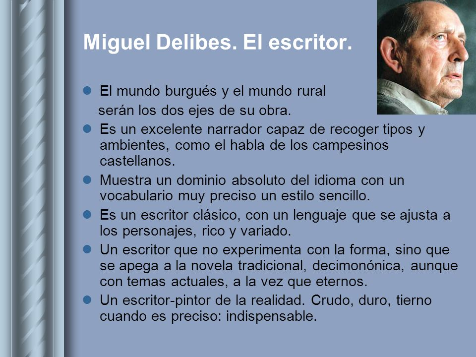 Miguel Delibes. El escritor.