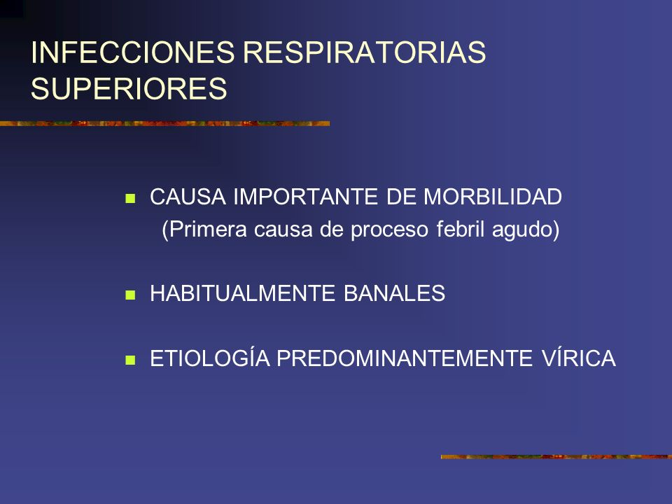INFECCIONES RESPIRATORIAS SUPERIORES