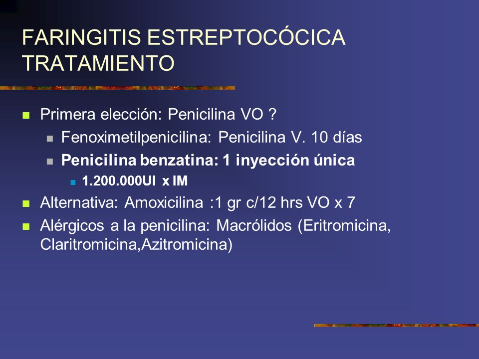 FARINGITIS ESTREPTOCÓCICA TRATAMIENTO
