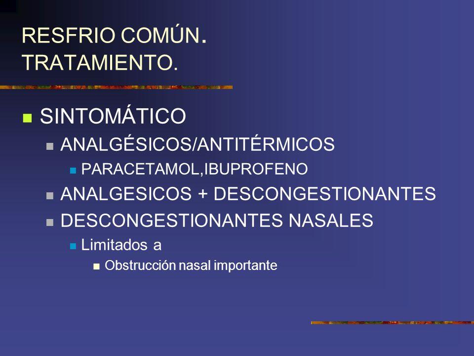 RESFRIO COMÚN. TRATAMIENTO.