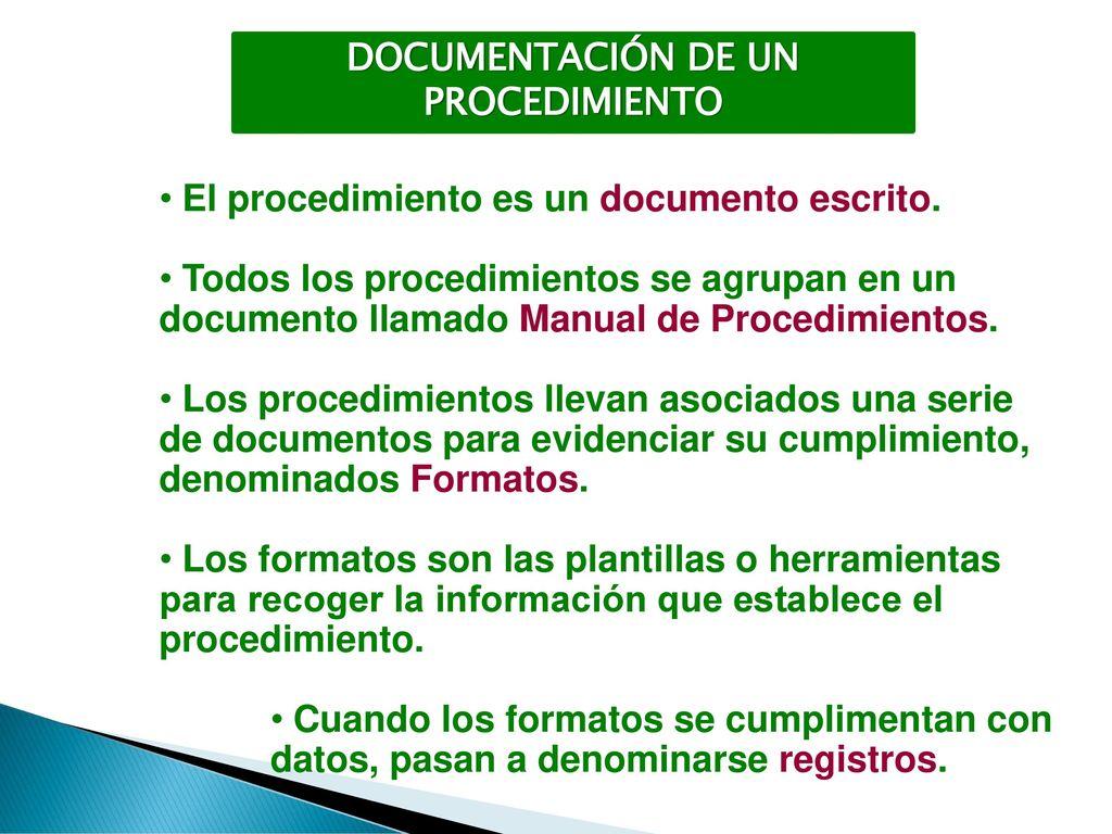 OBJETIVOS Entender conceptos fundamentales: proceso, procedimiento ...