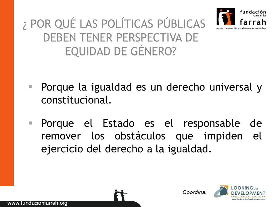 ¿ POR QUÉ LAS POLÍTICAS PÚBLICAS DEBEN TENER PERSPECTIVA DE EQUIDAD DE GÉNERO