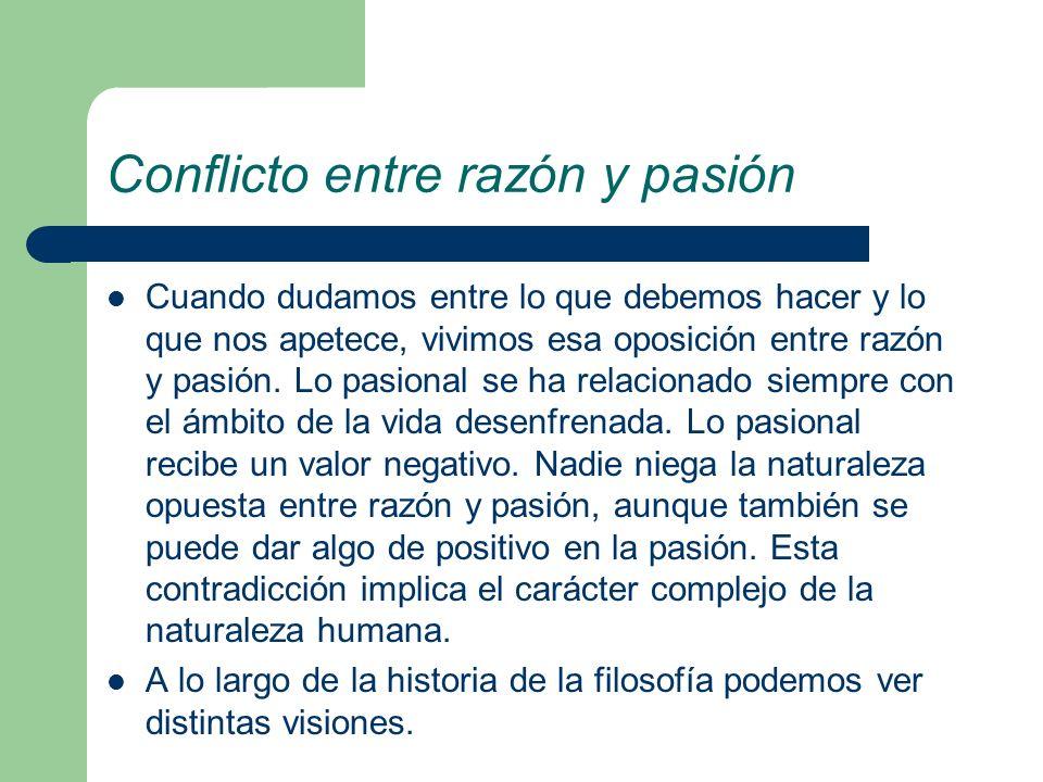 Conflicto entre razón y pasión