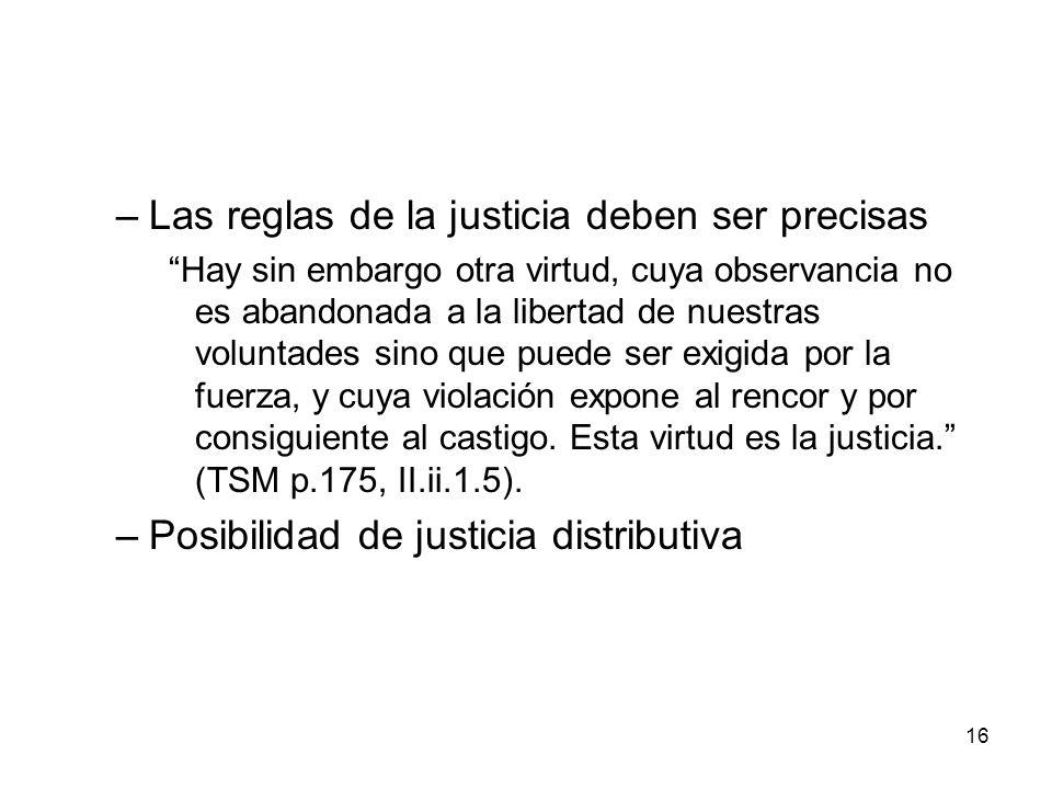 Las reglas de la justicia deben ser precisas