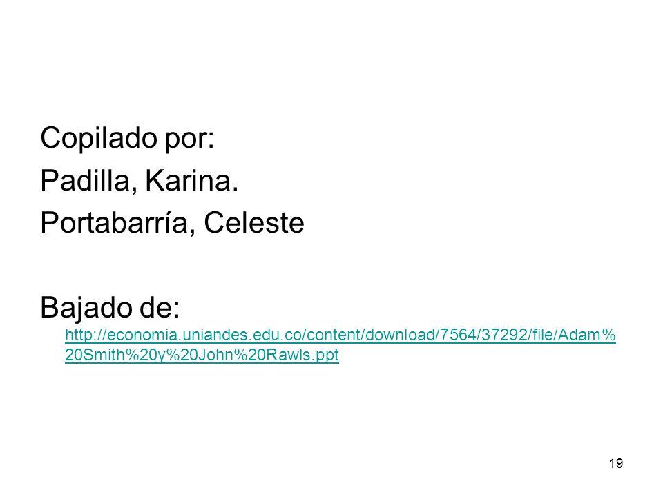 Copilado por: Padilla, Karina. Portabarría, Celeste